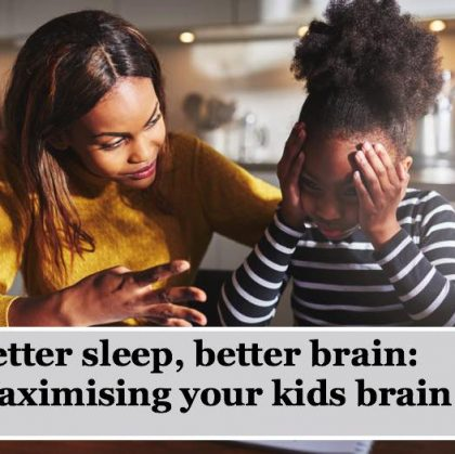 Better sleep, better brain: Maximise your kid's brain