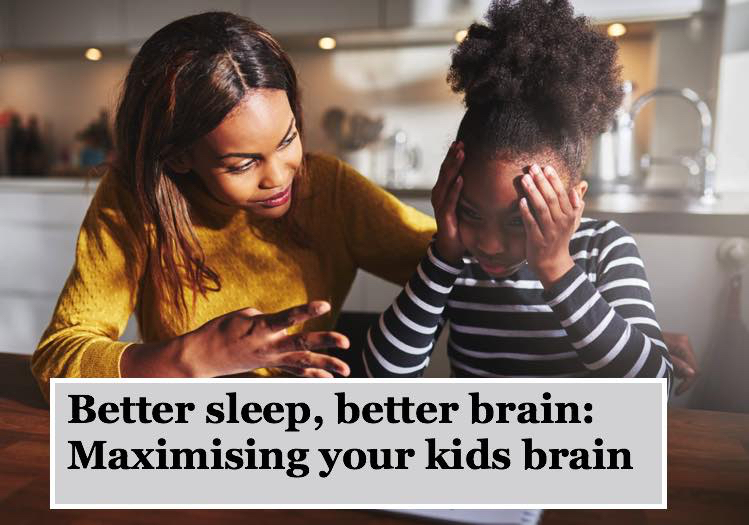 Better sleep, better brain: Maximise your kid's brain